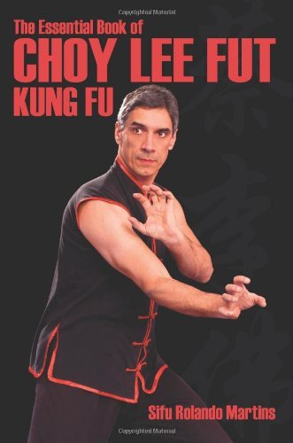 the-essential-book-of-choy-lee-fut-kung-fu-all-you-need-to-know-about-choy-lee-fut-kung-fu-by-martin