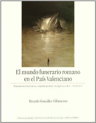 EL MUNDO FUNERARIO ROMANO EN EL PAÍS (Coeditions)