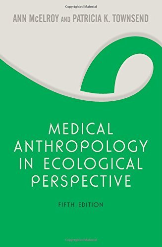 Medical Anthropology in Ecological Perspective by Ann McElroy (2009-02-05)