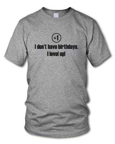 shirtloge - I DON'T HAVE BIRTHDAYS! - I LEVEL UP! - KULT - Fun T-Shirt - in verschiedenen Farben - Größe S - XXL Grau-Meliert (Schwarz)