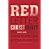 Red Letter Christianity: Living the Words of Jesus No Matter the Cost