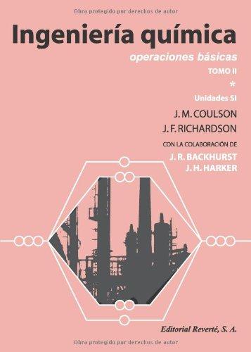 Ingeniería Química. TOMO II. Operaciones Básicas (2 Vols) (Ingeniería Química Coulson & Richardson): Volume 1