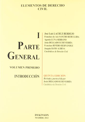 Elementos de Derecho Civil I. Parte General. Volumen 1. Introducción