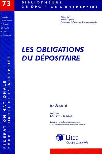 Les obligations du dépositaire: Contribution à l'étude du contrat de dépôt