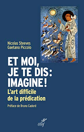 Et moi, je te dis : imagine ! par Nicolas Steeves, Gaetano Piccolo
