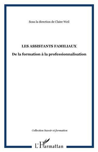 Les assistants familiaux : De la formation à la professionnalisation