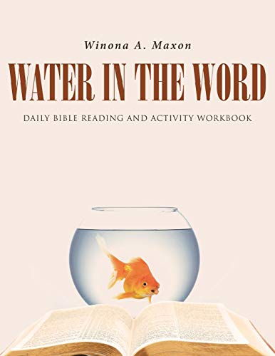 Water in the Word: Daily Bible Reading and Activity Workbook