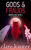 Gods and Frauds (Damned Girl Book 6) (English Edition)