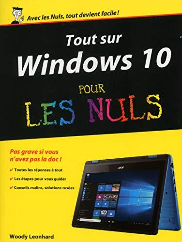 Tout sur Windows 10 pour les Nuls par Woody LEONHARD