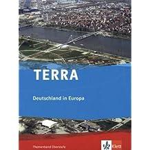 TERRA Deutschland in Europa: Themenband Oberstufe