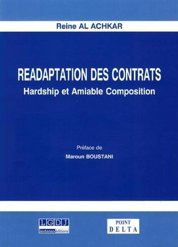 Réadaptation des contrats : Hardship et amiable composition
