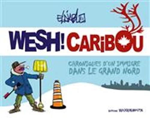 Wesh ! Caribou