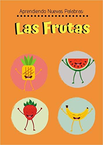 Aprendiendo Nuevas Palabras: Las Frutas (Vocabulario): Libro ...