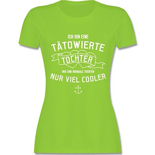 Shirtracer Typisch Frauen - Ich Bin eine Tätowierte Tochter - Damen T-Shirt Rundhals Hellgrün