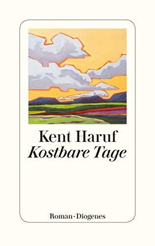 Buchseite und Rezensionen zu 'Kostbare Tage' von Kent Haruf