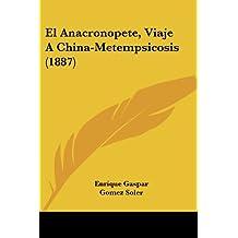 El Anacronopete, Viaje a China-Metempsicosis (1887)