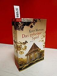 Kate Morton: Das geheime Spiel