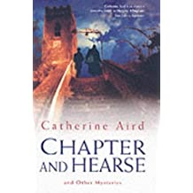 Chapter and Hearse by Catherine Aird (2003-05-16)