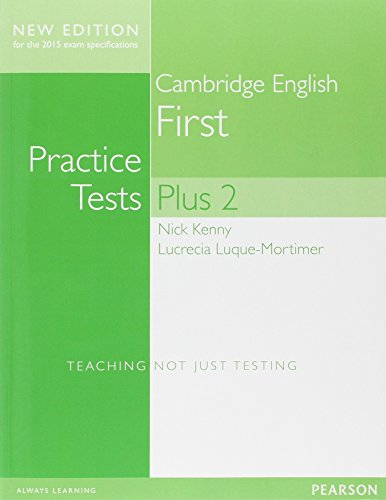 Cambridge first. Practice tests plus. Student's book. Without key. Per le Scuole superiori. Con espansione online