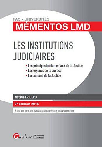 Les Institutions judiciaires 2016, 7ème Ed.