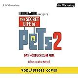 Pets 2: Das Original-Hörbuch zum Film (The Secret Life of Pets 2)