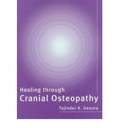 healing-through-cranial-osteopathy-author-tajinder-deora-published-on-april-2004