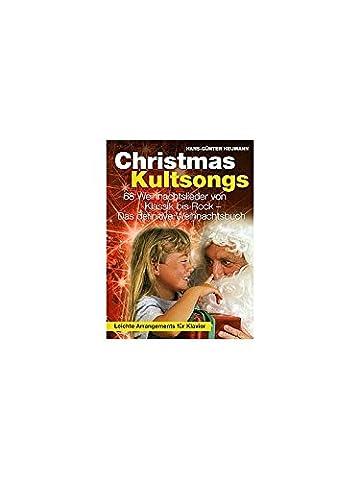 Hans-Gunter Heumann: Christmas Kultsongs. Für Klavier, Gesang & Gitarre(mit Akkordsymbolen)