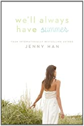 We'll Always Have Summer[ WE'LL ALWAYS HAVE SUMMER ] by Han, Jenny (Author ) on Apr-26-2011 Hardcover