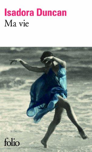 Ma vie par Isadora Duncan