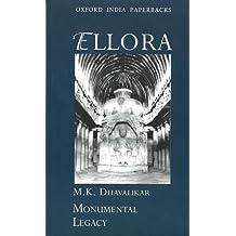 Ellora: Oxford India Paperbacks (Monumental Legacy Series)