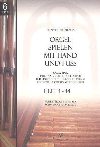 Orgel spielen mit Hand und Fuss 1-14