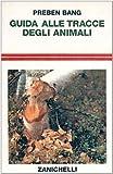 Guida alle tracce degli animali