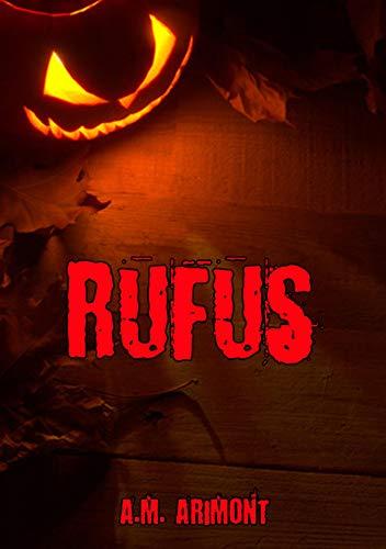 Rufus: Eine Halloween Shortstory