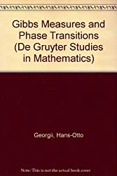 Gibbs Measures and Phase Transitions (De Gruyter Studies in Mathematics)
