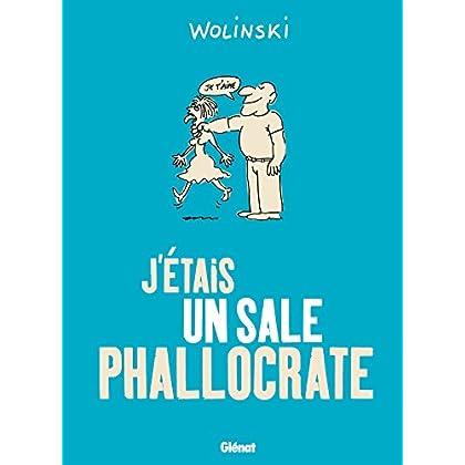 J'étais un sale phallocrate : Patrimoine Glénat 35 (Drugstore)