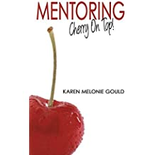 Mentoring - Cherry on Top!