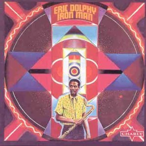 Iron Man by Eric Dolphy (2015-03-19)