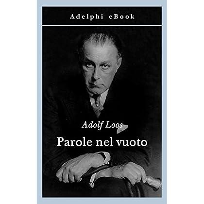 Parole Nel Vuoto (Gli Adelphi Vol. 40)