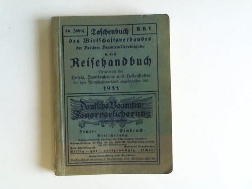 Reisehandbuch mit dem Verzeichnis der Hotels, Fremdenheime und Heilanstalten, die dem Wirtschaftsverband angeschlossen sind. 53. Vereinsjahr 1931