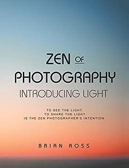 Utorrent Descargar Pc Zen of Photography: Introducing Light Epub Gratis Sin Registro
