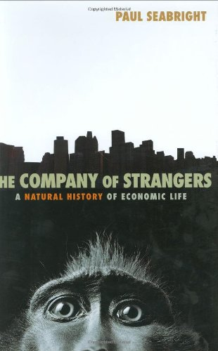 The Company of Strangers: A Natural History of Economic Life
