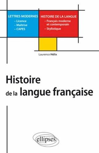 Histoire de la langue française : L, M, Capes Lettres modernes