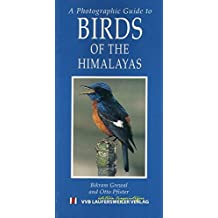 Fotoguide der Vogelwelt in Himalaya /A photographic Guide to Birds of the Himalayas (Photographic Edition) [Jan 01. 2005] Grewal. Bikram und Pfister. Otto