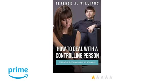 How to deal with a controlling man