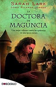La doctora de Maguncia par Ricarda Jordan