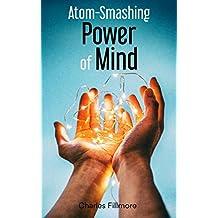 Atom-Smashing Power of Mind (English Edition)