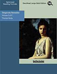 Desperate Remedies (Volume 2 of 2) (EasyRead Large Bold Edition)