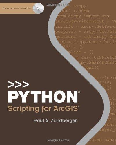Python Scripting for ArcGIS by Paul A. Zandbergen (2013-01-09)