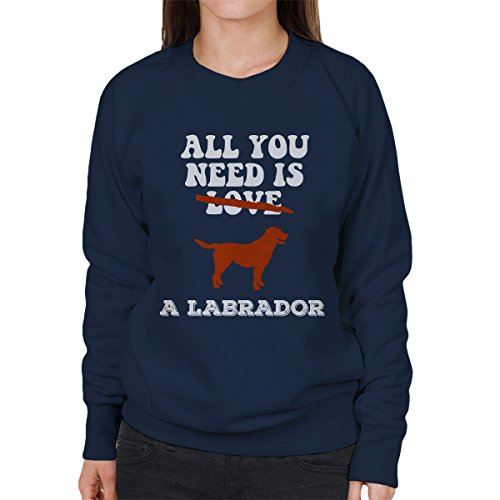 All You Need Is A Labrador Women's Sweatshirt Navy blue