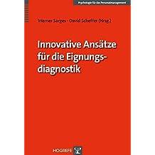 Innovative Ansätze für die Eignungsdiagnostik